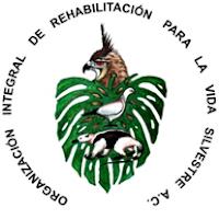 ORGANIZACIÓN INTEGRAL DE REHABILITACIÓN PARA LA VIDA SILVESTRE A C
